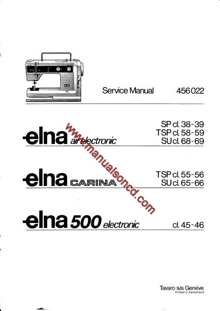 Air Electronic - Carina - Elna 500 Sewing Machine Service Manual throughout Elna Sewing Machine Parts Diagram