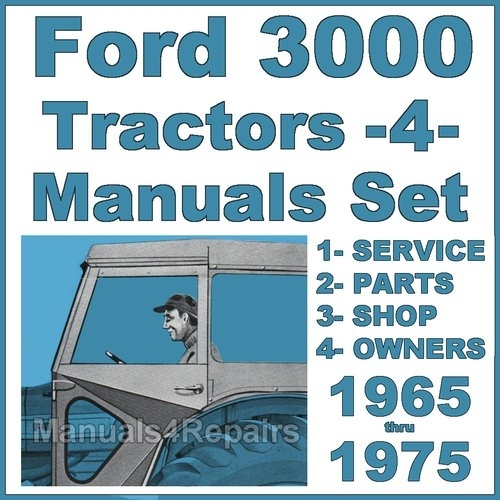 Ford 3000 Tractor Service, Parts, Owners Manual -4- Manuals - Impro within Ford 3000 Tractor Parts Diagram