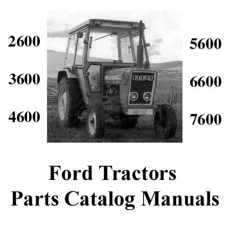 Ford Tractor Manual Parts 2600 3600 4600 5600 6600 7600 For Sale regarding Ford 4600 Tractor Parts Diagram